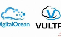 DigitalOcean vs  VULTR 机房/网络/功能/价格全方位对比,谁更胜一筹?